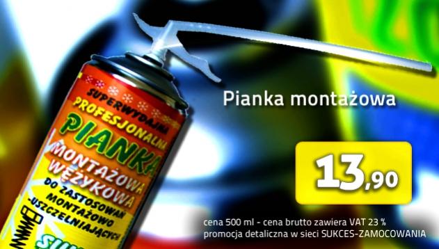 Pianka montażowa - promocja w sieci sklepów SUKCES- ZAMOCOWANIA