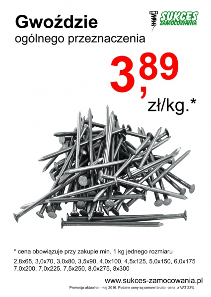 Gwoździe cena 3,89 zł/kg